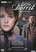 Little Dorrit - Adam Smith; Dearbhla Walsh; Diarmuid Lawrence
