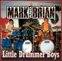 Little Drummer Boys - Mark & Brian