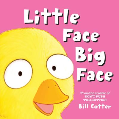 Little Face / Big Face: All Kinds of Wild Faces! - Cotter, Bill