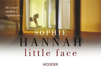 Little Face: Culver Valley Crime Book 1 - Hannah, Sophie