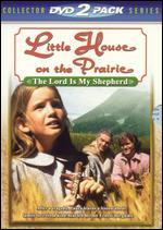 Little House on the Prairie: The Lord is My Shepherd/Laura Ingalls Wilder [2 Discs]