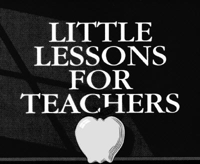 Little Lessons for Teachers - Shanley, Mary Kay