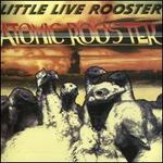 Little Live Rooster