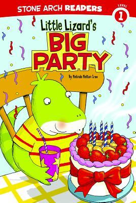 Little Lizard's Big Party - Crow, Mindy Melton