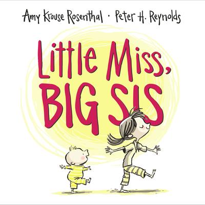 Little Miss, Big Sis - Rosenthal, Amy Krouse