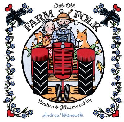 Little Old Farm Folk - Wisnewski, Andrea