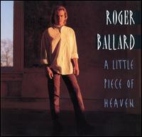 Little Piece of Heaven - Roger Ballard