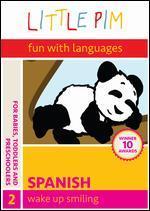 Little Pim: Spanish, Vol. 2 - Wake Up Smiling