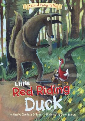 Little Red Riding Duck - Guillain, Charlotte