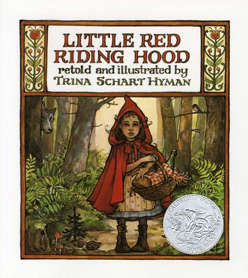Little Red Riding Hood - Hyman, Trina Schart