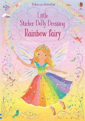 Little Sticker Dolly Dressing Rainbow Fairy - Watt, Fiona