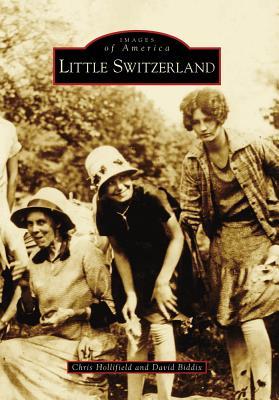 Little Switzerland - Hollifield, Chris, and Biddix, David