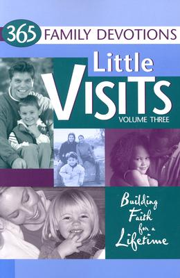 Little Visits 365 Family Devotions, Volume 3 - Concordia Publishing House (Creator)