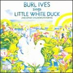 Little White Duck and Other Children's Favorites