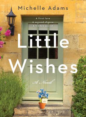 Little Wishes - Adams, Michelle
