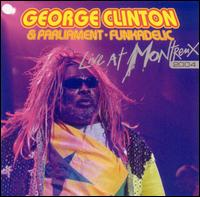 Live at Montreux 2004 - George Clinton & Parliament Funkadelic