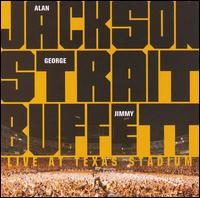 Live at Texas Stadium - Alan Jackson/George Strait/Jimmy Buffett