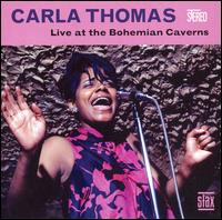 Live at the Bohemian Caverns - Carla Thomas