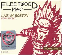 Live at the Boston Tea Party, Vol. 1 - Fleetwood Mac