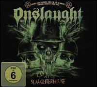 Live at the Slaughterhouse   - Onslaught