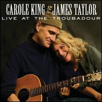 Live at the Troubadour - Carole King & James Taylor