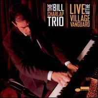 Live at the Village Vanguard - Bill Charlap Trio