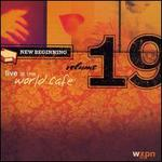 Live at the World Cafe, Vol. 19: New Beginning