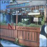 Live@ Cafe Valparaiso