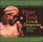 Live & Dangerous Boston 1976