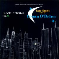 Live From 6A: Late Night With Conan O'Brien - Various Artists