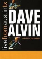 Live From Austin TX: Dave Alvin