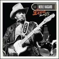 Live From Austin, TX - Merle Haggard