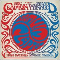 Live from Madison Square Garden - Eric Clapton/Steve Winwood