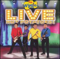 Live: Hot Potatoes! - The Wiggles
