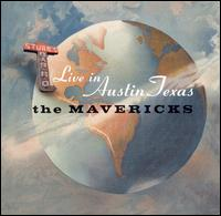 Live in Austin Texas - The Mavericks