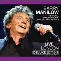 Live in London [CD/DVD] [Deluxe Edition] - Barry Manilow