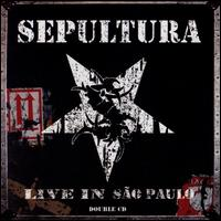 Live in S�o Paulo - Sepultura