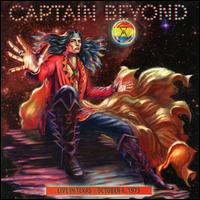 Live in Texas: October 6, 1973 - Captain Beyond