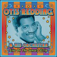 Live on the Sunset Strip - Otis Redding