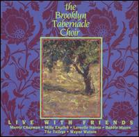Live with Friends - Brooklyn Tabernacle Choir