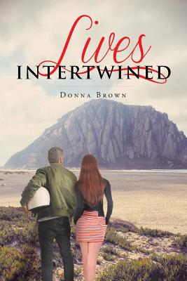 Lives Intertwined - Brown, Donna