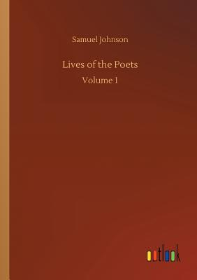 Lives of the Poets - Johnson, Samuel