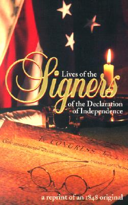Lives of the Signers of the Declaration of Independence - Lossing, Benson John, Professor