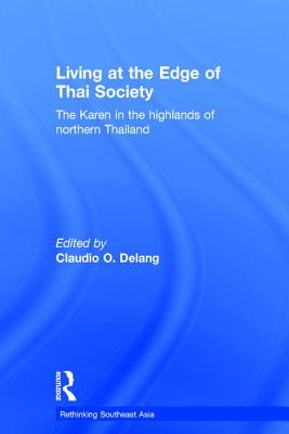 Living at the Edge of Thai Society - Delang, Claudio
