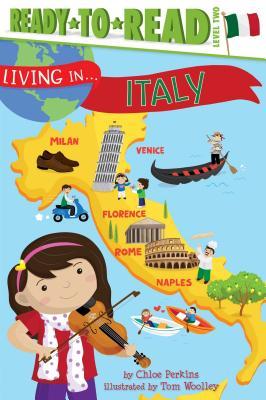 Living in . . . Italy - Perkins, Chloe