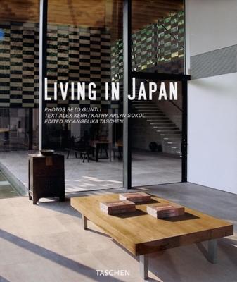 Living in Japan - Von, Herausgegeben (Editor), and Taschen, Angelika, Dr. (Editor), and Guntli, Reto (Photographer)