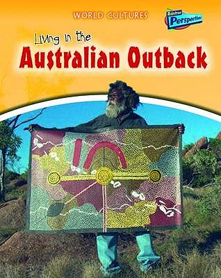 Living in the Australian Outback - Bingham, Jane M., and Barber, Nicola, and Morris, Neil