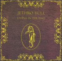 Living in the Past [LP] - Jethro Tull