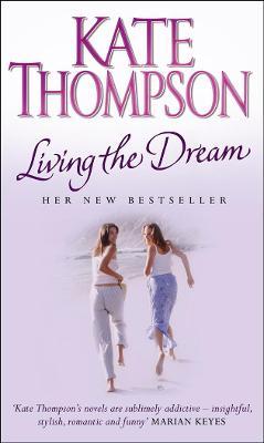 Living the Dream - Thompson, Kate