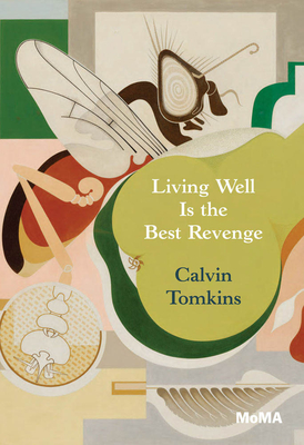 Living Well Is the Best Revenge - Tomkins, Calvin